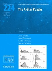 The A-Star Puzzle (IAU S224) (Proceedings of