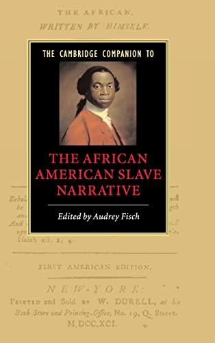 9780521850193: The Cambridge Companion to the African American Slave Narrative (Cambridge Companions to Literature)