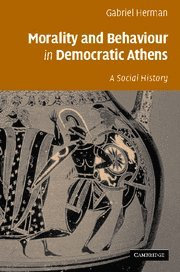 9780521850216: Morality and Behaviour in Democratic Athens: A Social History