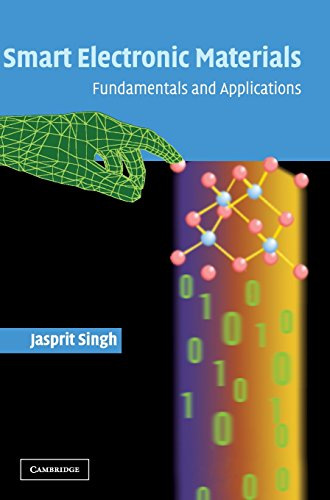 Smart Electronic Materials: Fundamentals and Applications: Jasprit Singh