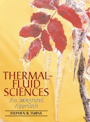 9780521850438: Thermal-Fluid Sciences Mixed media product: An Integrated Approach