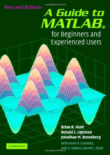 9780521850681: A Guide to MATLAB: For Beginners and Experienced Users