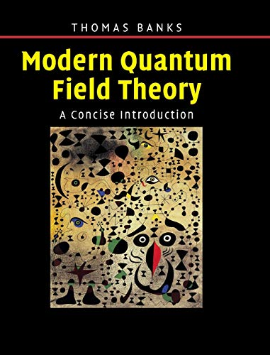 9780521850827: Modern Quantum Field Theory: A Concise Introduction