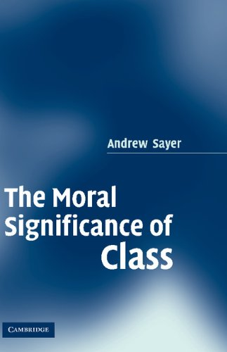 9780521850896: The Moral Significance of Class