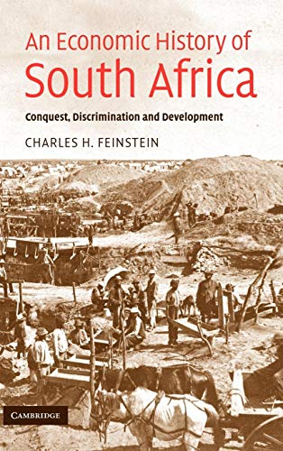 9780521850919: An Economic History of South Africa: Conquest, Discrimination, and Development (Ellen McArthur Lectures)