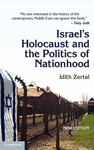 9780521850964: Israel's Holocaust and the Politics of Nationhood