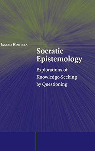 9780521851015: Socratic Epistemology: Explorations of Knowledge-Seeking by Questioning