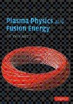 9780521851077: Plasma Physics and Fusion Energy