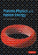 9780521851077: Plasma Physics and Fusion Energy