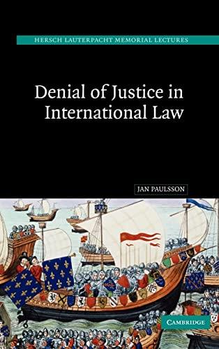 9780521851183: Denial of Justice in International Law