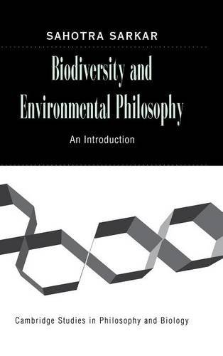 9780521851329: Biodiversity and Environmental Philosophy: An Introduction (Cambridge Studies in Philosophy and Biology)