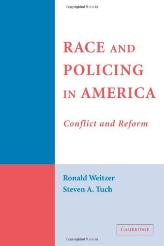 9780521851527: Race and Policing in America: Conflict and Reform