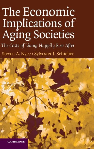9780521851534: The Economic Implications of Aging Societies: The Costs of Living Happily Ever After