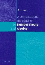 9780521851541: A Computational Introduction to Number Theory and Algebra