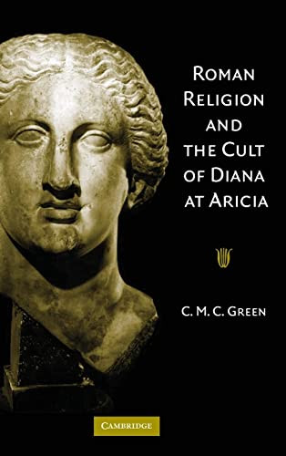 9780521851589: Roman Religion and the Cult of Diana at Aricia Hardback