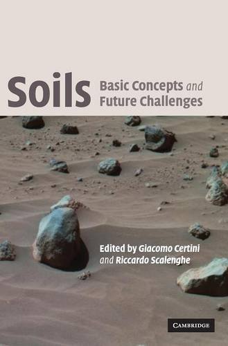 9780521851732: Soils: Basic Concepts and Future Challenges