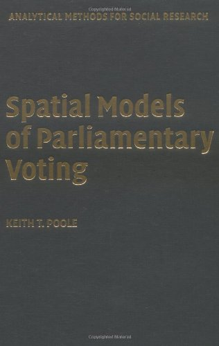 9780521851947: Spatial Models of Parliamentary Voting (Analytical Methods for Social Research)