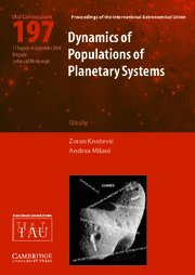 Dynamics of Populations of Planetary Systems (IAU C197) (Proceedings of the International ...
