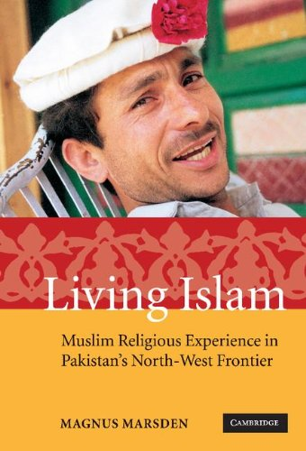 9780521852234: Living Islam: Muslim Religious Experience in Pakistan's North-West Frontier