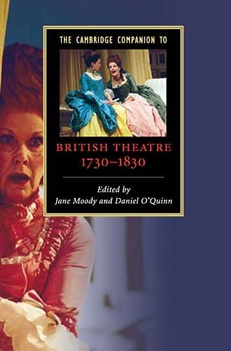 9780521852371: The Cambridge Companion to British Theatre, 1730-1830 (Cambridge Companions to Literature)