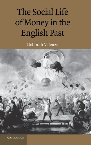 The Social Life of Money in the English Past: Valenze, Deborah