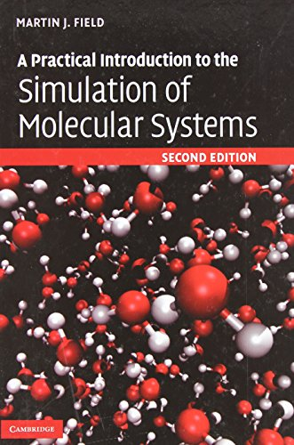 9780521852524: A Practical Introduction to the Simulation of Molecular Systems