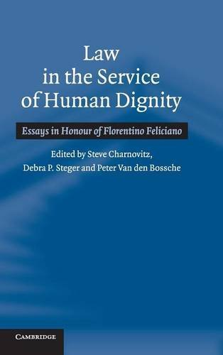 Law in the Service of Human Dignity: Debra P. Steger,