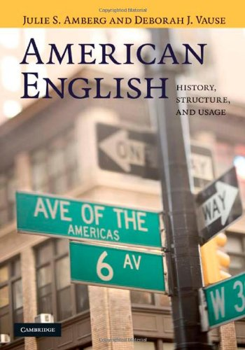 9780521852579: American English: History, Structure, and Usage