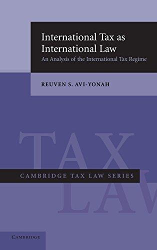 9780521852838: International Tax as International Law: An Analysis of the International Tax Regime (Cambridge Tax Law Series)