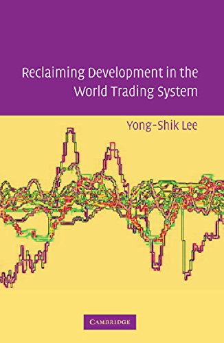 9780521852968: Reclaiming Development in the World Trading System