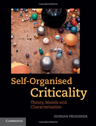 9780521853354: Self-Organised Criticality: Theory, Models and Characterisation
