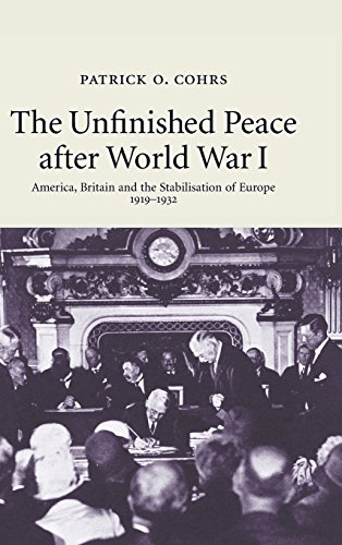 9780521853538: The Unfinished Peace after World War I: America, Britain and the Stabilisation of Europe, 1919-1932
