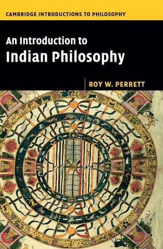 9780521853569: An Introduction to Indian Philosophy (Cambridge Introductions to Philosophy)
