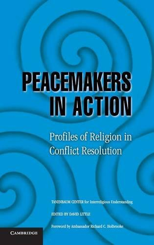 9780521853583: Peacemakers in Action: Profiles of Religion in Conflict Resolution