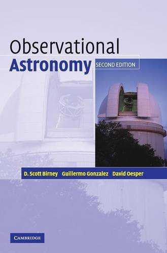 Observational Astronomy (0521853702) by D. Scott Birney; David Oesper; Guillermo Gonzalez