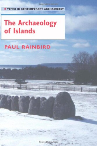 9780521853743: The Archaeology of Islands