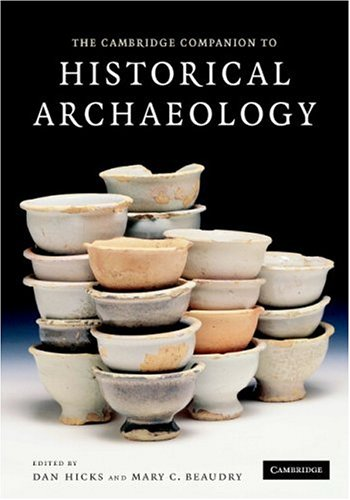 9780521853750: The Cambridge Companion to Historical Archaeology