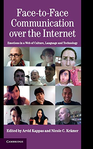 9780521853835: Face-to-Face Communication over the Internet Hardback (Studies in Emotion and Social Interaction)