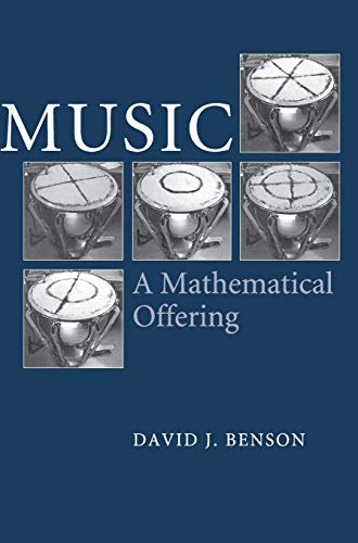 9780521853873: Music: A Mathematical Offering