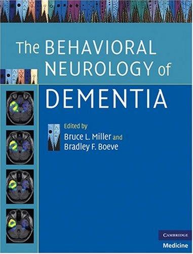 9780521853958: The Behavioral Neurology of Dementia (Cambridge Medicine)