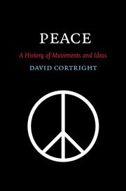 9780521854023: Peace: A History of Movements and Ideas