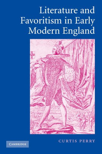 9780521854054: Literature and Favoritism in Early Modern England