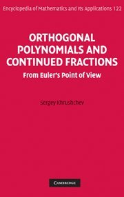 9780521854191: Orthogonal Polynomials and Continued Fractions Hardback: From Euler's Point of View (Encyclopedia of Mathematics and its Applications)