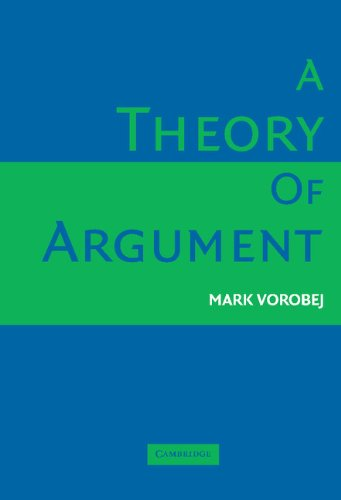 9780521854313: A Theory of Argument