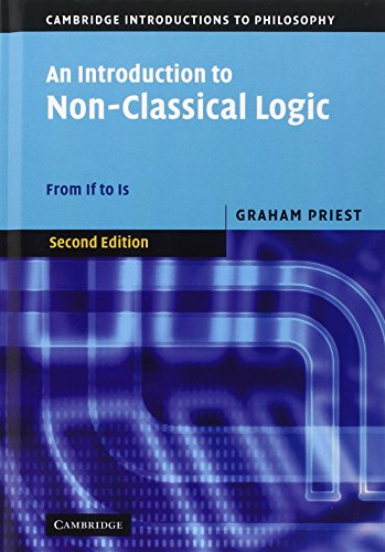 9780521854337: An Introduction to Non-Classical Logic: From If to Is