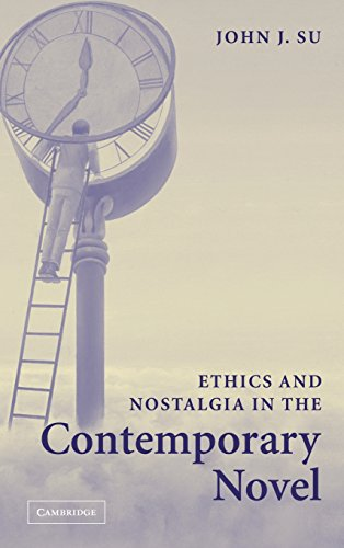 9780521854405: Ethics and Nostalgia in the Contemporary Novel