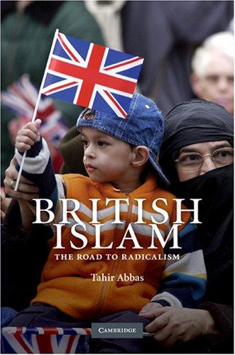9780521854498: British Islam: The Road to Radicalism