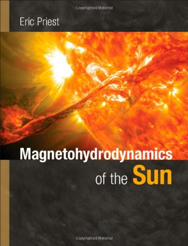 9780521854719: Magnetohydrodynamics of the Sun