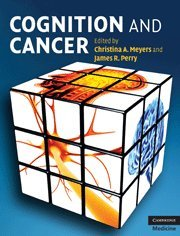9780521854825: Cognition and Cancer (Cambridge Medicine)