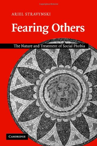 9780521854870: Fearing Others: The Nature and Treatment of Social Phobia